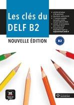 Les clés du DELF Nouvelle édition, Livre de l'élève + MP3 B2