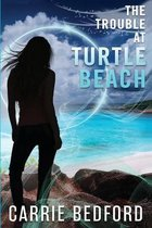 The Trouble at Turtle Beach