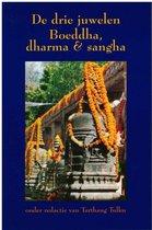 De drie juwelen, Boeddha, dharma & sangha