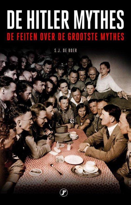 Boek cover De Hitler mythes van S.J. de Boer (Paperback)