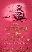 De legende van Bilaneiland 1 -   Alhara