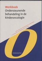 Werkboeken Kindergeneeskunde  -   Werkboek Ondersteunende behandeling in de Kinderoncologie