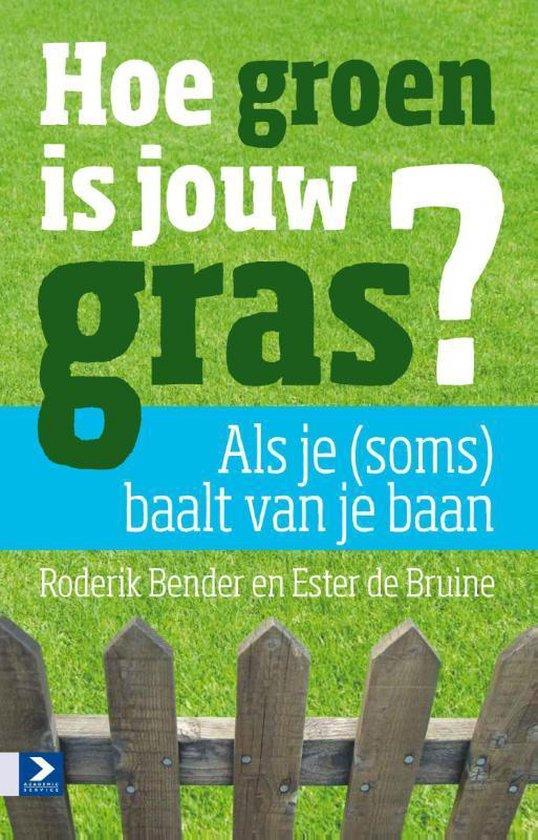 Boek cover Hoe groen is jouw gras? van Ester De Bruine (Paperback)