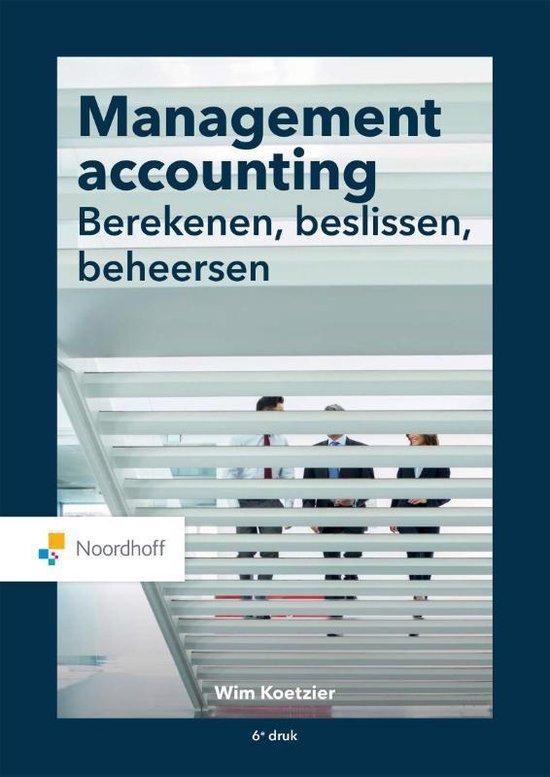 Boek cover Management accounting: berekenen, beslissen, beheersen van Wim Koetzier (Paperback)