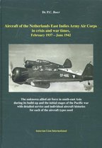 Aircraft of the Netherlands East Indies Army Aircraft in crisis and war times february 1937 - June 1942