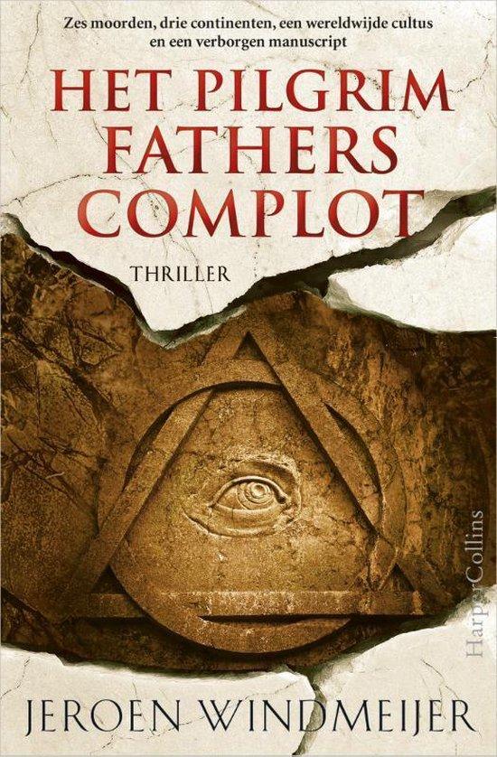 Boek cover Het Pilgrim Fathers complot van Jeroen Windmeijer