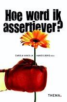 Hoe word ik assertiever?