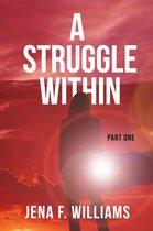 A Struggle Within