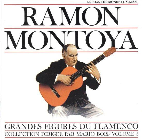 Grandes Figures Du Flamenco: Collection Dirigee Par Mario Bois Vol. 5 - Ramón Montoya