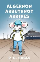 Algernon Arbuthnot Arrives