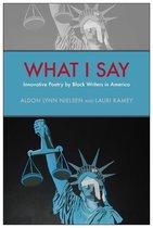 Boek cover What I Say van Aldon Lynn Nielsen