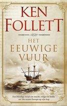 Boek cover Kingsbridge 3 -   Het eeuwige vuur van Ken Follett (Hardcover)