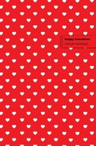 Happy Valentines Lifestyle Notebook, Write-in, Dotted Lines, Wide-ruled 180 Pages