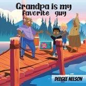 Grandpa Is My Favorite Guy