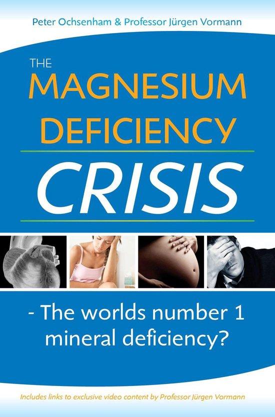 Boek cover The Magnesium Deficiency Crisis. Is this the Worlds Number One Mineral Deficiency? van Peter Ochsenham (Onbekend)