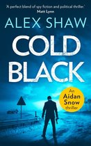 Cold Black: An explosive SAS action adventure crime thriller that will keep you hooked (An Aidan Snow SAS Thriller, Book 2)