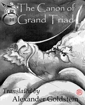 The Canon of Grand Triad (Tai Xuan Jing): Oracular Values of Heaven, Earth and Man