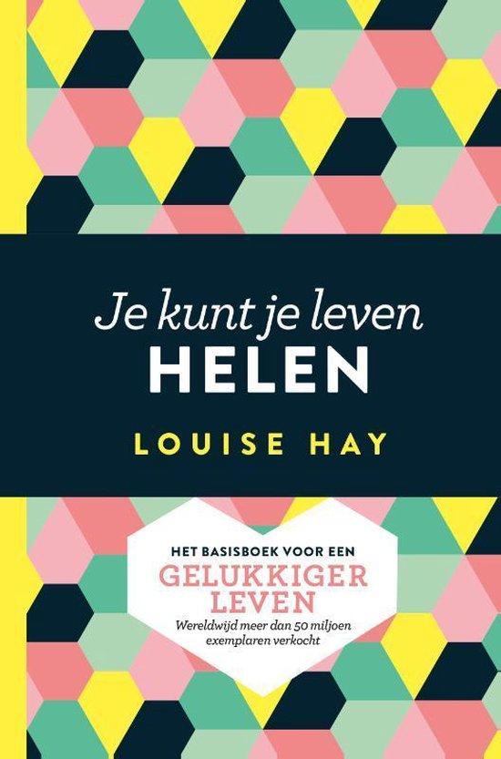 Boek cover Je kunt je leven helen van Louise Hay (Paperback)