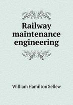 Railway Maintenance Engineering