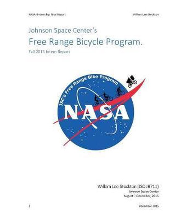Johnson Space Center's Free Range Bicycle Program.- Fall 2015 Intern Report
