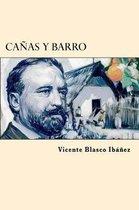 Canas Y Barro (Spanish Edition)