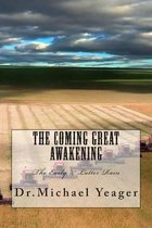 The Coming Great Awakening