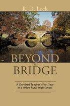 Beyond the Bridge