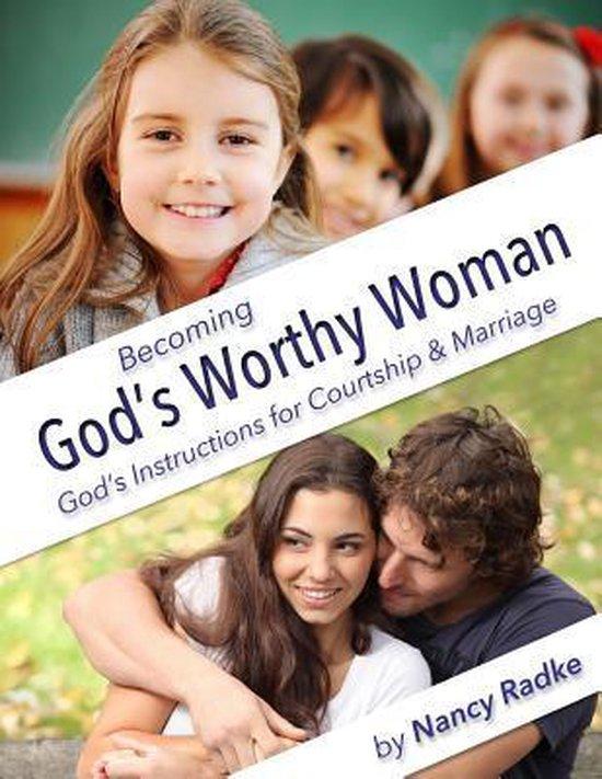 Becoming God's Worthy Woman