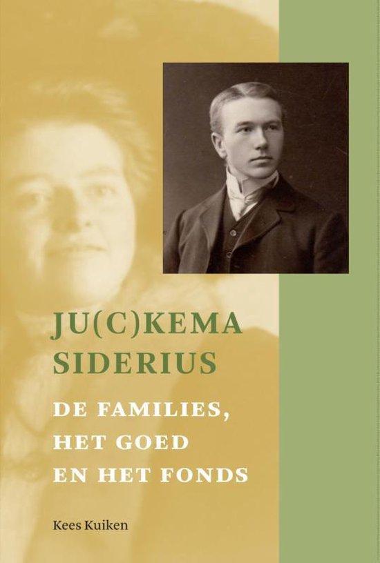 Ju(c)kema-Siderius. De families, het goed en het fon