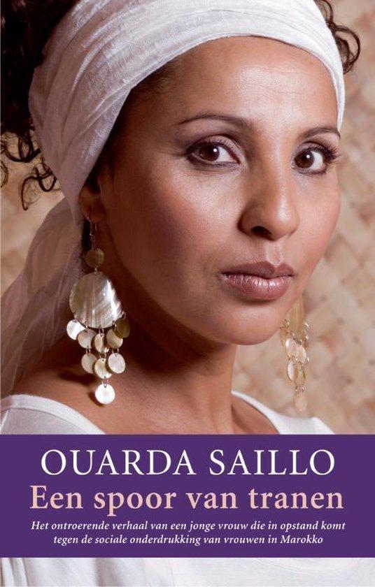 Een Spoor Van Tranen - Ouarda Saillo |