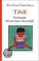 Tibili, het jongetje dat niet naar school wilde