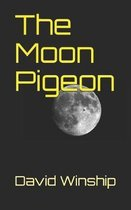 The Moon Pigeon