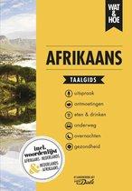 Wat & Hoe taalgids  -   Afrikaans