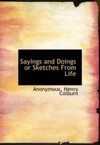 Sayings and Doings or Sketches from Life