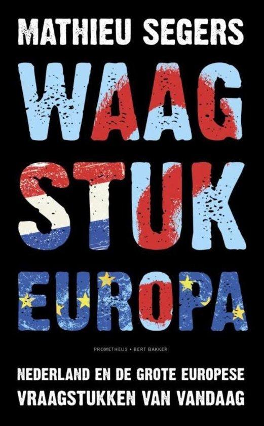 Waagstuk Europa - Mathieu Segers  