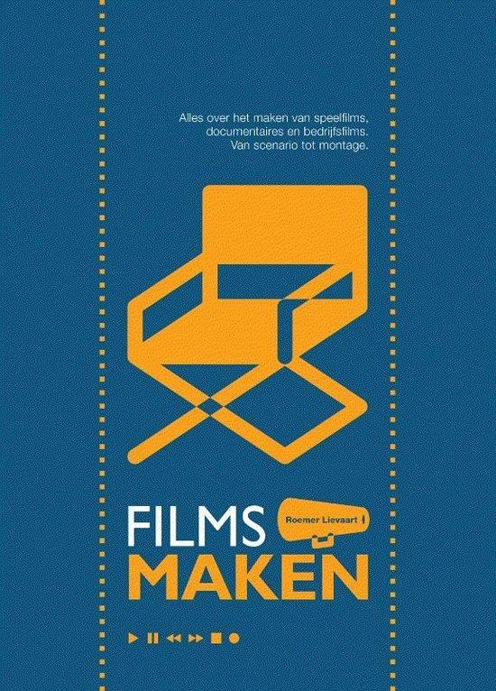 Boek cover Films Maken van Roemer Lievaart (Paperback)