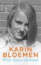 Boek cover Mijn ware verhaal van Karin Bloemen (Hardcover)