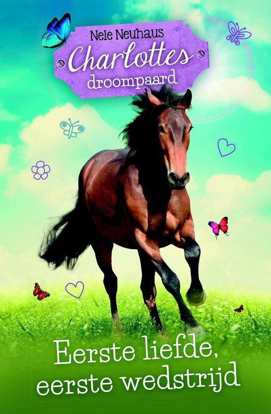 Charlottes droompaard 4 - Eerste liefde, eerste wedstrijd - Nele Neuhaus | Readingchampions.org.uk