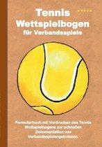 Tennis Wettspielbogen fur Verbandsspiele