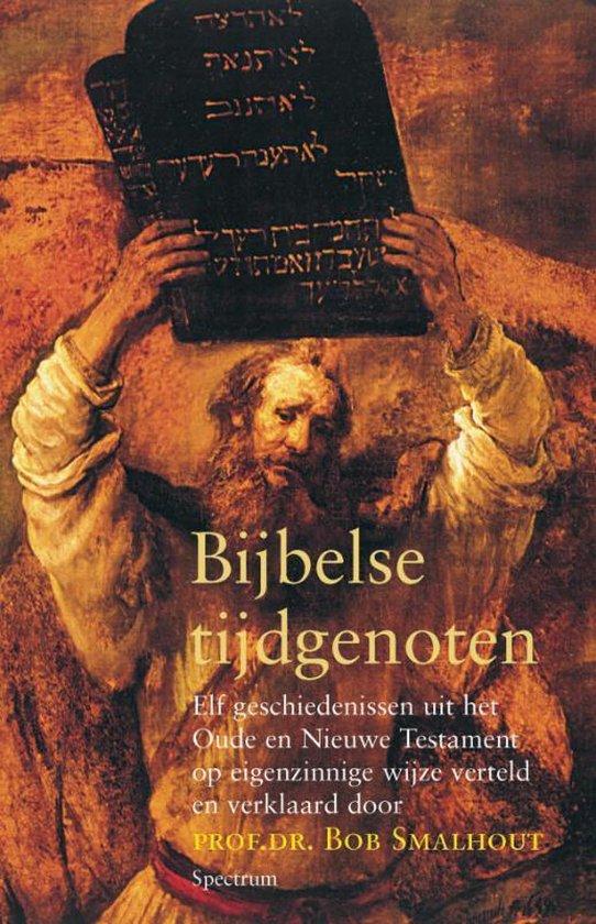 Bijbelse tijdgenoten - B. Smalhout |