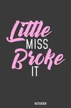 Little Miss Broke it Notebook