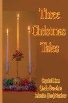 Three Christmas Tales