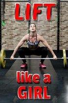 Lift Like a Girl