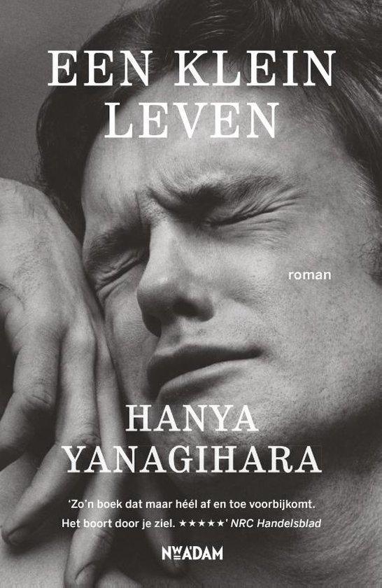 Boek cover Een klein leven van Hanya Yanagihara (Paperback)