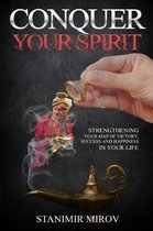 Conquer Your Spirit