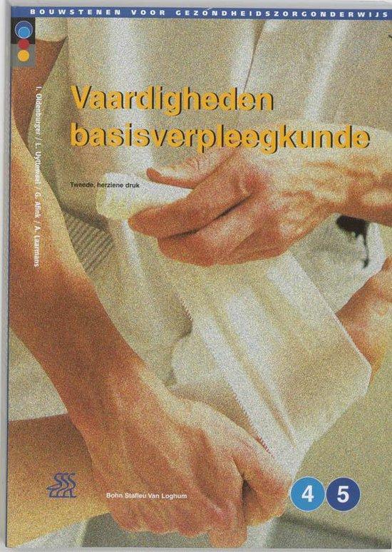 Bouwstenen gezondheidszorgonderwijs - Vaardigheden basisverpleegkunde - I. Oldenburger |
