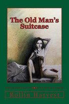 The Old Man's Suitcase
