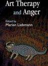 Boek cover Art Therapy and Anger van Maggie Ambridge