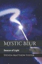 Mystic Blur