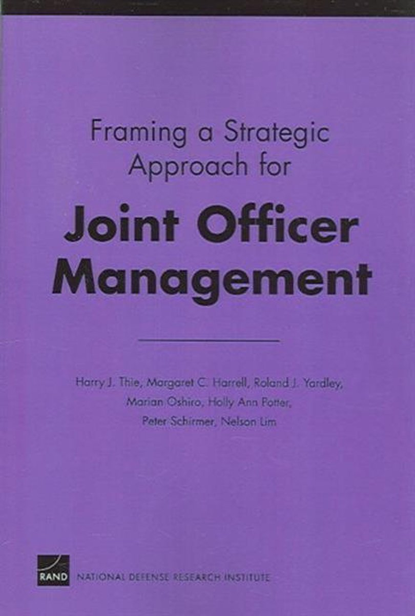 Framing a Strategic Approach for Joint Officer Management